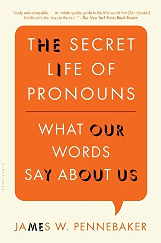 The Secret Life of Pronouns: What Our Words Say About Us: Pennebaker, James  W.: 8601404500725: Amazon.com: Books