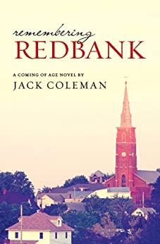 Remembering Redbank by [Coleman, Jack]