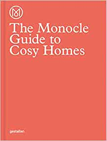 the monocle guide to cosy homes monocle book collection 9783899555608 monocle. Black Bedroom Furniture Sets. Home Design Ideas