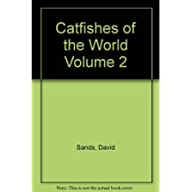 Catfishes of the World: Mochokidae - Synodontis and Related Species, Africa v. 2