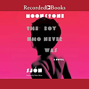 Moonstone: The Boy Who Never Was Audiobook