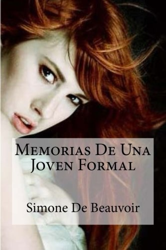 Memorias De Una Joven Formal (Spanish Edition) [Simone De Beauvoir] (Tapa Blanda)