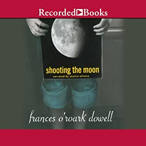Shooting the Moon Audiobook