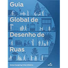 Guia Global de Desenho de Ruas