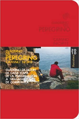 Cuaderno del Peregrino 2010 / Pilgrims Notebook 2010: Camino Norte De Santiago / North Camino De Santiago by Anton Pombo Rodriguez (2010-06-30) Hardcover – ...