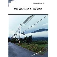 Délit de fuite à Taïwan (French Edition)