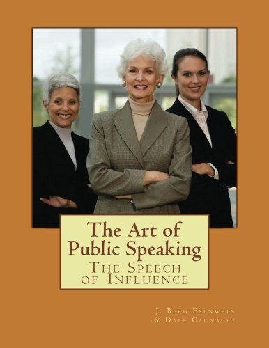 The Art of Public Speaking: The Speech of Influence