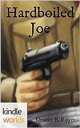 G.I. JOE: Hardboiled Joe (Kindle Worlds Short Story)