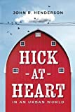 Hick At Heart: In an Urban World