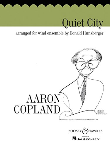 Boosey and Hawkes Quiet City (Score) Concert Band Composed by Aaron Copland Arranged by Donald Hunsberger