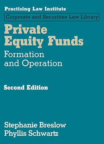 Private Equity Funds  Formation And Operations  2Nd Edition