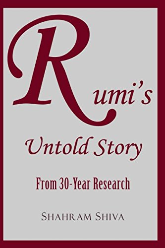 Rumi's Untold Story: From 30-Year Research PDF