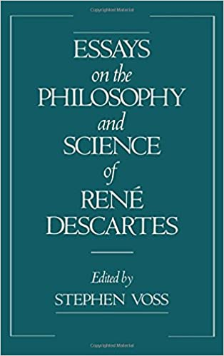 com essays on the philosophy and science of rene descartes  essays on the philosophy and science of rene descartes 1st edition