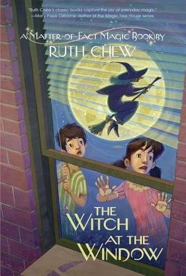 By Ruth Chew - A Matter-of-Fact Magic Book: The Witch at the Window (A Stepping (2014-10-08) [Hardcover] pdf