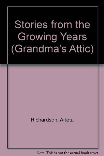 Stories From The Growing Years (Grandma