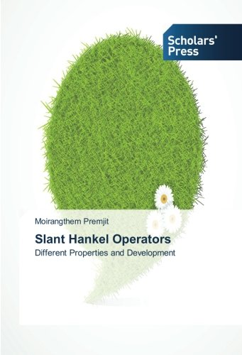 Slant Hankel Operators: Different Properties and Development ebook