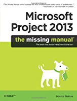 Microsoft Project 2013: The Missing Manual Front Cover