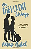 On Different Strings: A Musical Romance