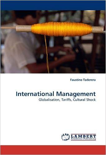 Download International Management: Globalisation, Tariffs, Cultural Shock PDF, azw (Kindle)