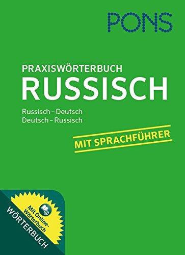 PONS Praxiswörterbuch Russisch: Russisch - Deutsch / Deutsch - Russisch. Mit Online-Wörterbuch.