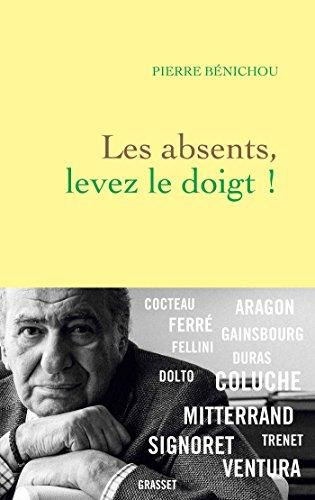 Les Absents, Levez Le Doigt ! Littérature Française French Edition