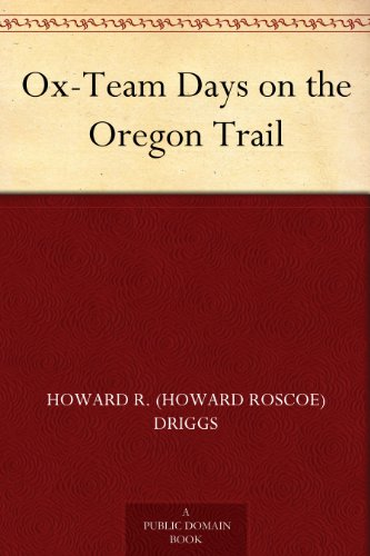 Team Trail (Ox-Team Days on the Oregon)