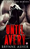 Until Avery: A Carpino Series Crossover Novella