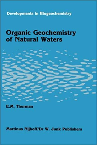 Book Organic geochemistry of natural waters (Developments in Biogeochemistry)