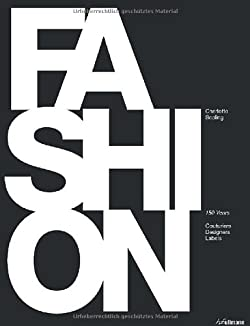 Fashion: 150 Years: Couturiers, Designers, Labels (英語) ハードカバー