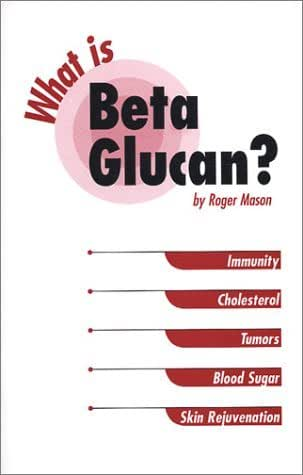 What is Beta Glucan?