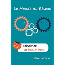 Ethernet de bout en bout: Mini Guide (French Edition)
