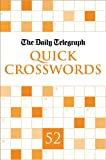 Daily Telegraph Quick Crosswords 52, Telegraph Group Limited Staff, 033052593X