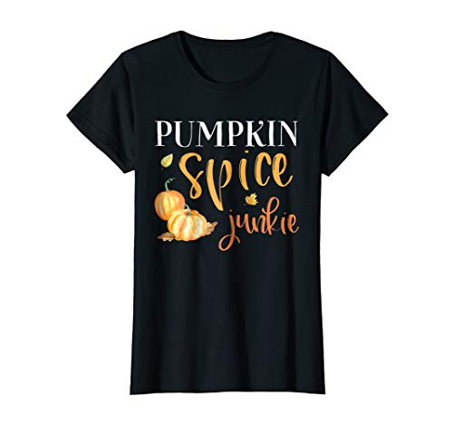 Womens Pumpkin Spice Junkie Tee Cute Autumn Funny Fall Shirt Gift -