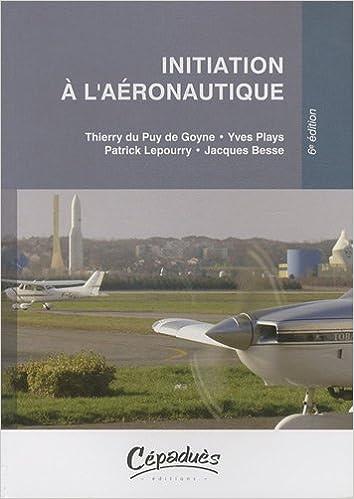Initiation à l'aéronautique - 6ème édition pdf epub