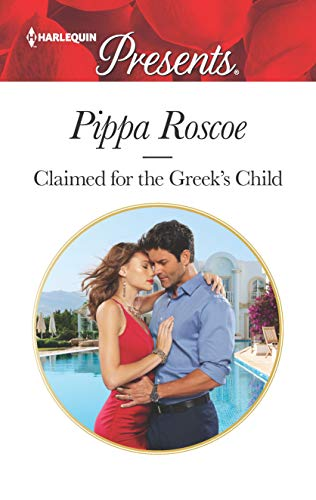 Claimed for the Greek's Child (Winners' Circle, book 2) by