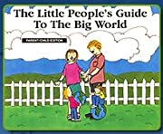 The Little People's Guide to the Big World…