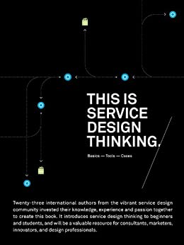 This is Service Design Thinking: Basics-Tools-Cases (English Edition) por [Schneider,Jakob]