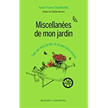 MISCELLANÉES DE MON JARDIN