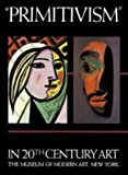 img - for Primitivism in 20th Century Art: Affinity of the Tribal and the Modern (2 Volume Set) book / textbook / text book
