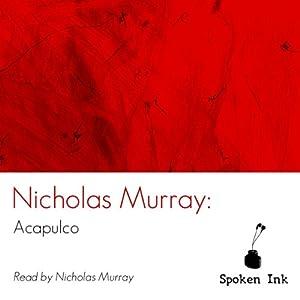 Spoken Ink Poetry: Acapulco Audiobook