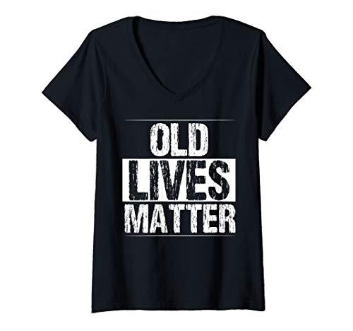 Womens Old Lives Matter V-Neck T-Shirt