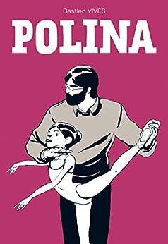 Polina (Italian Edition) by [Vivès, Bastien]