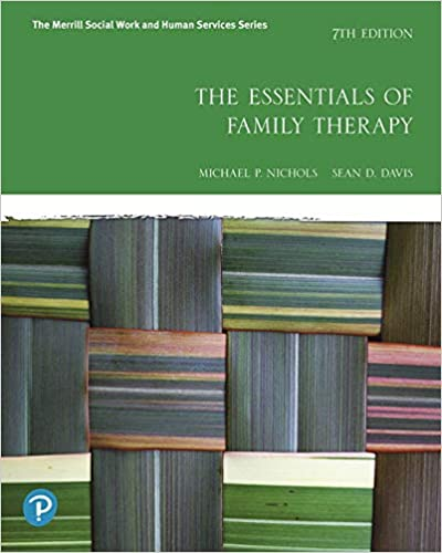 The Essentials of Family Therapy, 7th Edition [Michael P. Nichols]