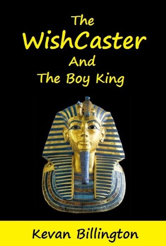 Book: The WishCaster and the Boy King (Ben Mason - Book 2) by Kevan Billington