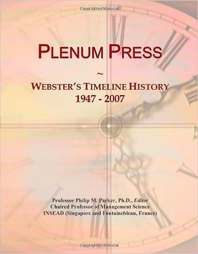 Plenum Press: Webster 39:s Timeline History, 1947 - 2007