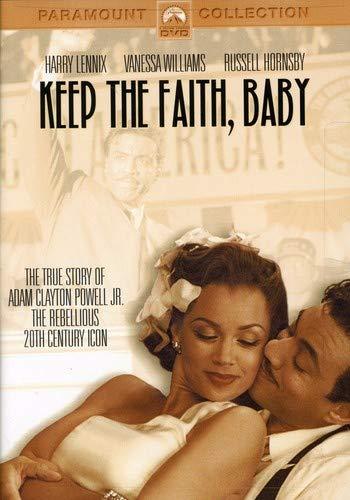 (Keep the Faith, Baby)