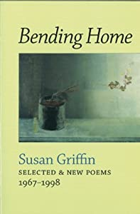 Bending Home: Selected & Poems 1967-1998 from Copper Canyon Press