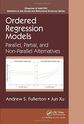 Ordered Regression Models: Parallel, Partial, and Non-Parallel Alternatives (Chapman & Hall/CRC Statistics in the So