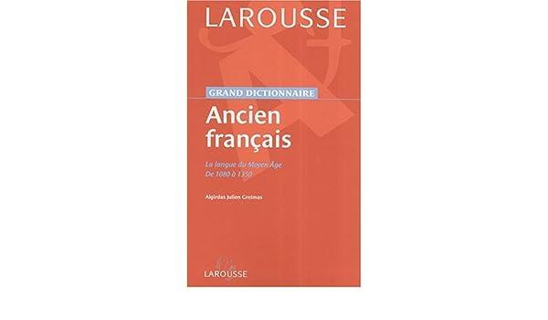 Amazon.com: Dictionnaire de l\'Ancien Français (French Edition ...