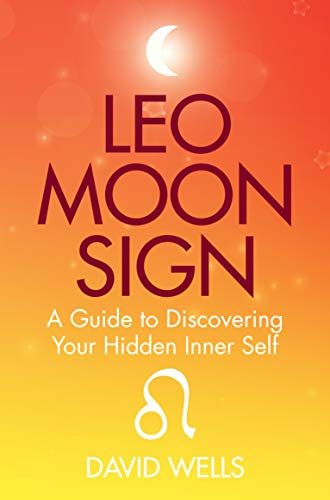 Leo Moon Sign: A Guide to Discovering Your Hidden Inner Self